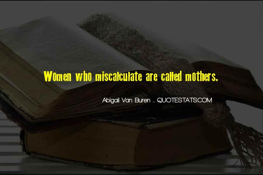 Abigail Van Buren Quotes #782987