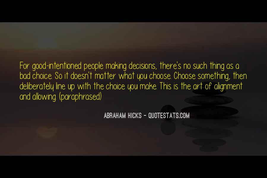 Abraham Hicks Quotes #1177421