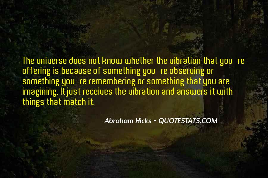 Abraham Hicks Quotes #1319873