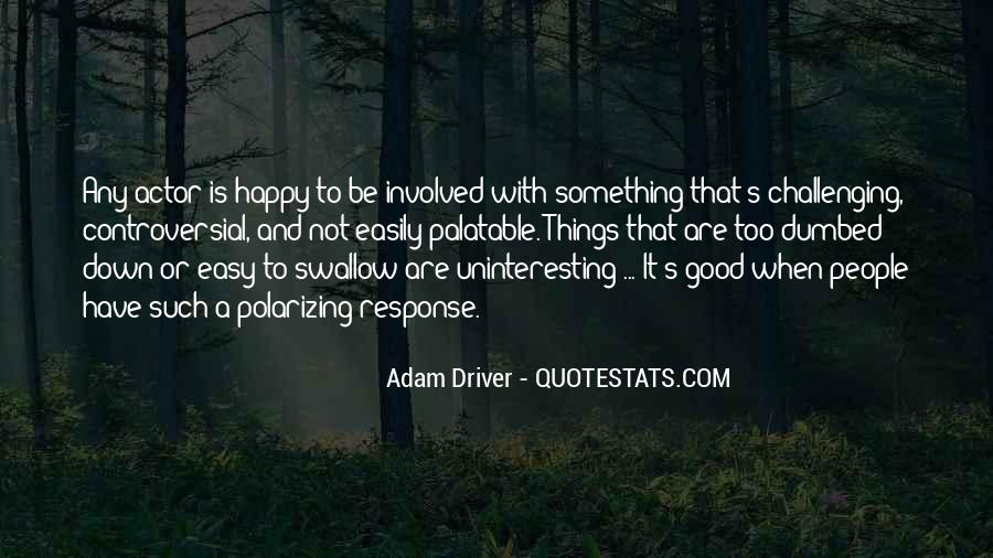 Adam Driver Quotes #277386