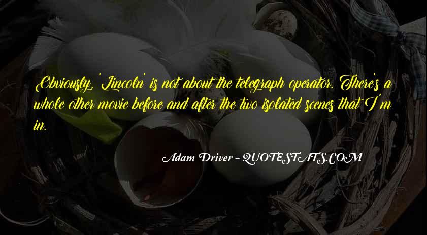 Adam Driver Quotes #323365