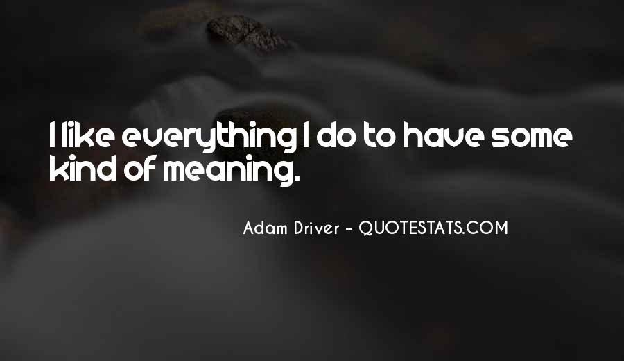 Adam Driver Quotes #574806