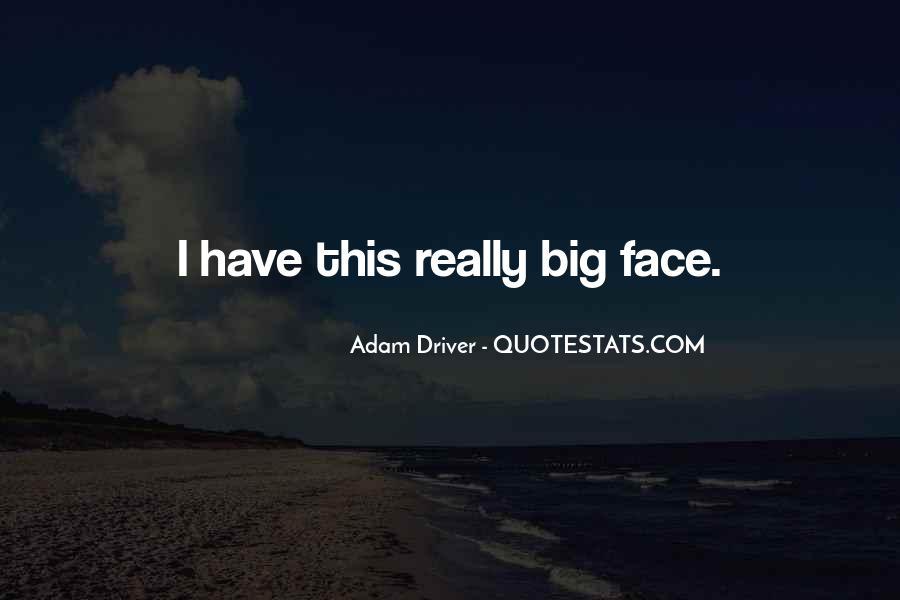 Adam Driver Quotes #97864