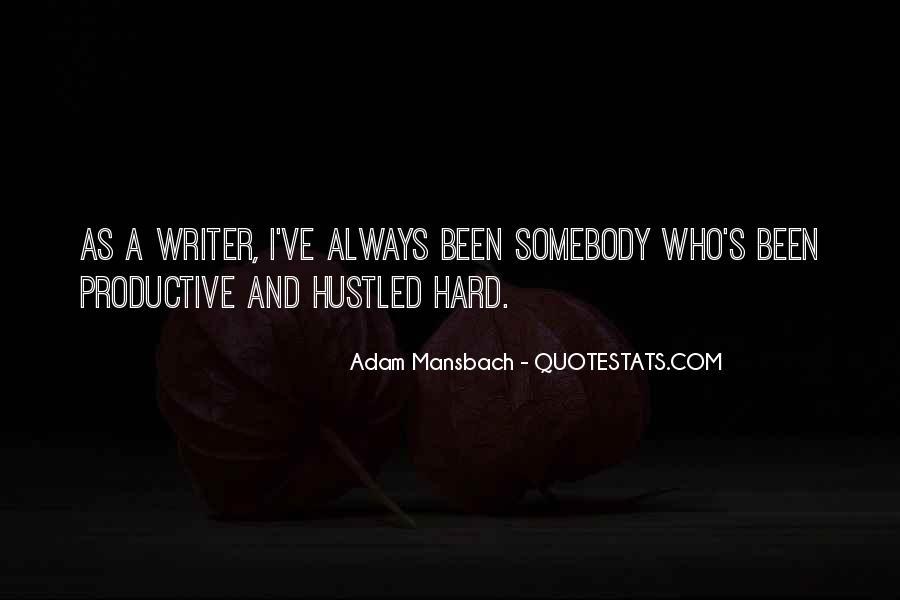 Adam Mansbach Quotes #1429994