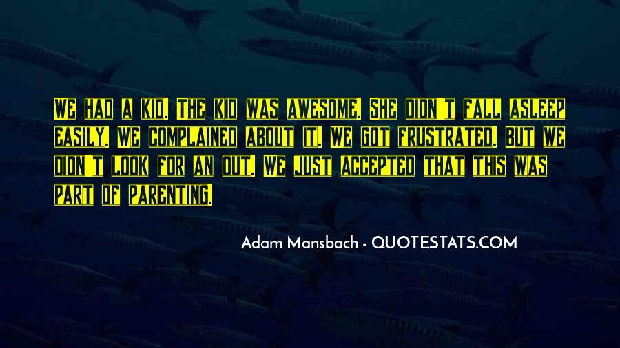 Adam Mansbach Quotes #155867