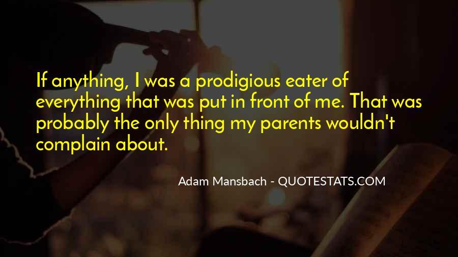 Adam Mansbach Quotes #1697073