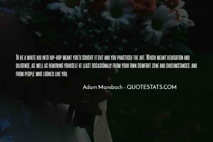 Adam Mansbach Quotes #1749612