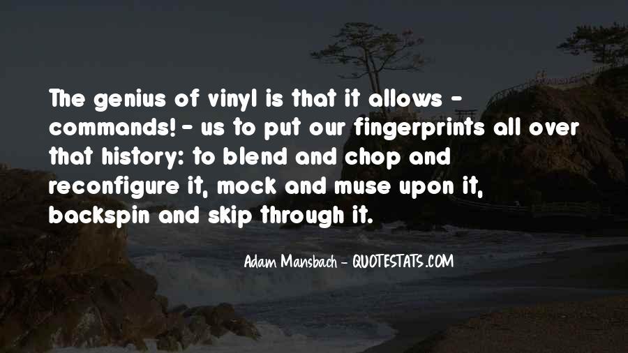 Adam Mansbach Quotes #1819698