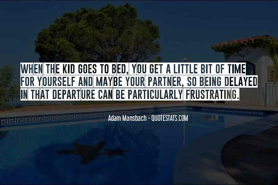 Adam Mansbach Quotes #645212