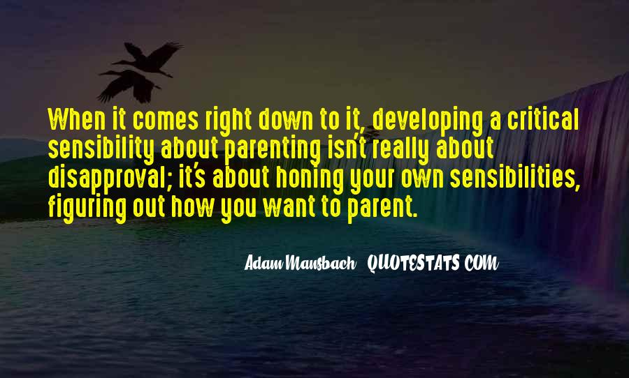Adam Mansbach Quotes #714537