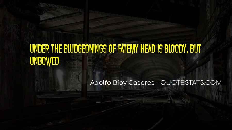 Adolfo Bioy Casares Quotes #1098858