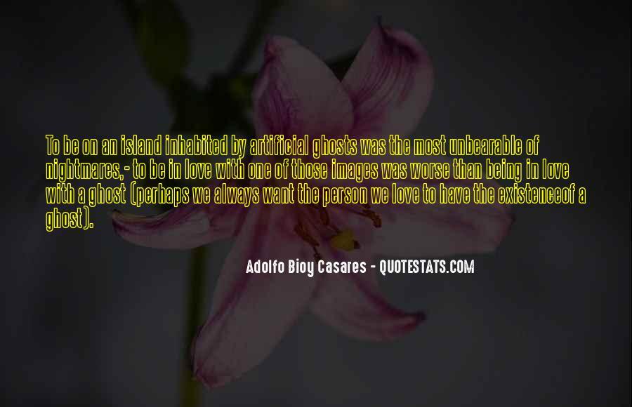 Adolfo Bioy Casares Quotes #1497310