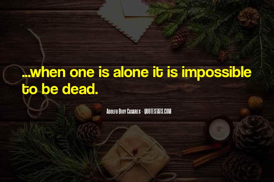 Adolfo Bioy Casares Quotes #223076