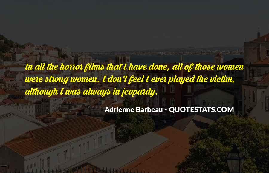 Adrienne Barbeau Quotes #925724