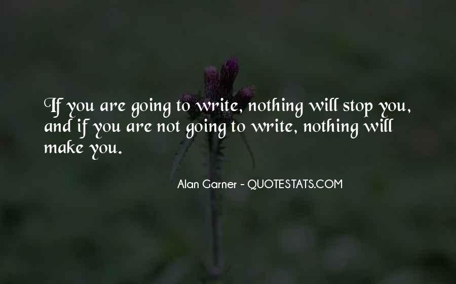 Alan Garner Quotes #1702076