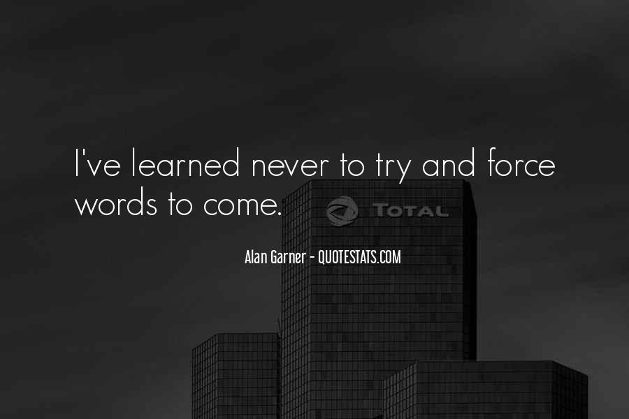 Alan Garner Quotes #38866
