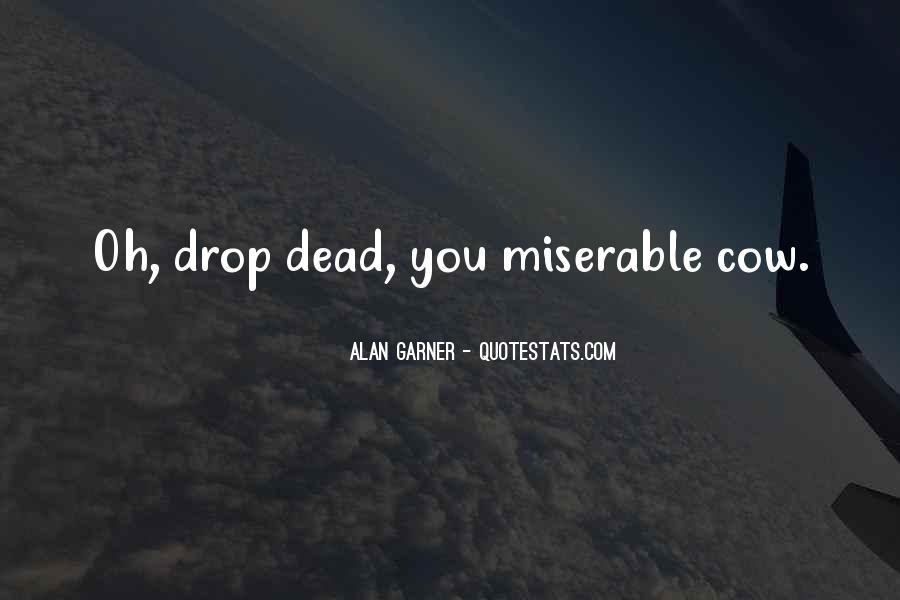 Alan Garner Quotes #388746