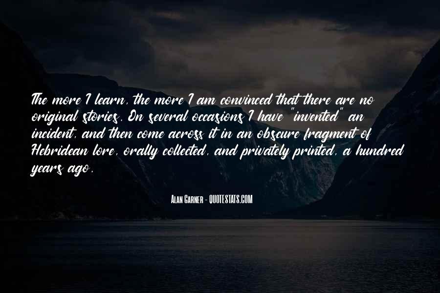 Alan Garner Quotes #550042