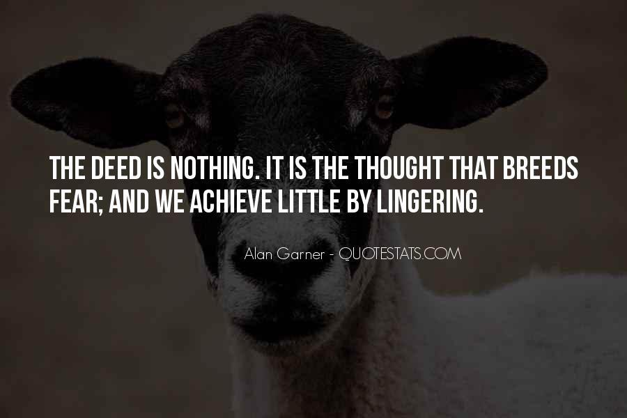 Alan Garner Quotes #984262