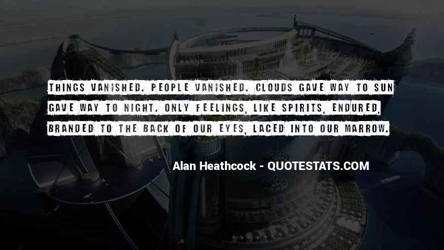 Alan Heathcock Quotes #777755