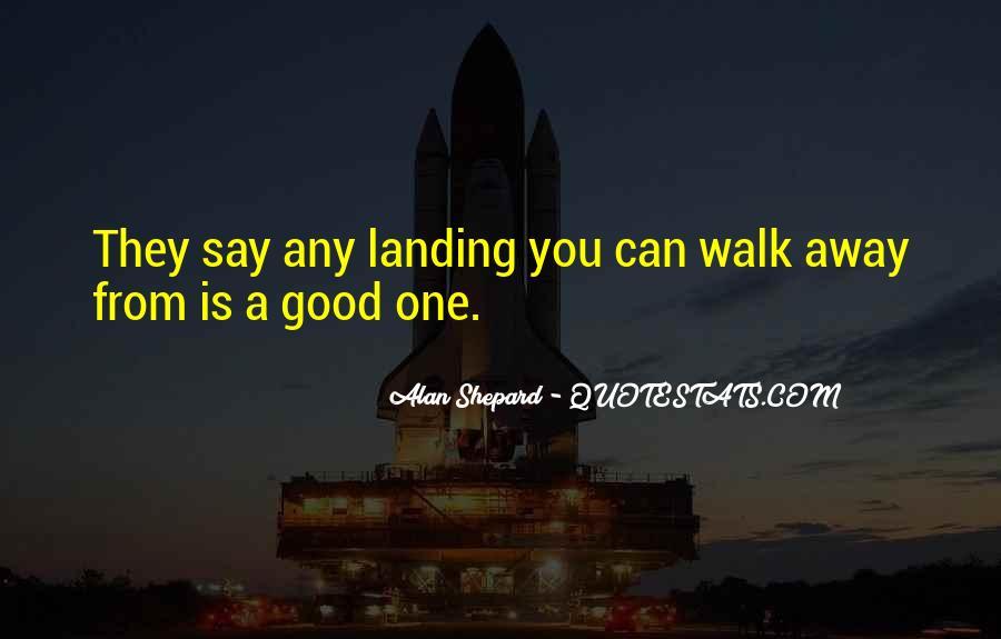 Alan Shepard Quotes #1005938