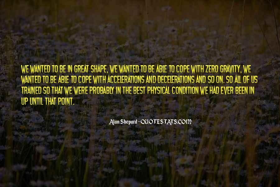 Alan Shepard Quotes #107506