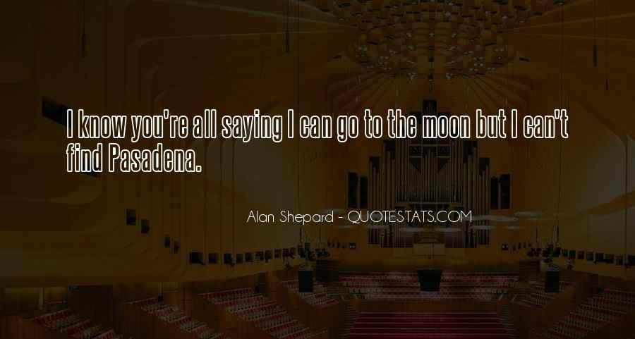 Alan Shepard Quotes #1242567