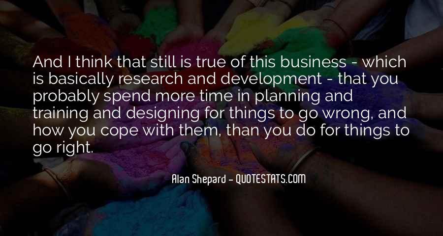 Alan Shepard Quotes #1254125