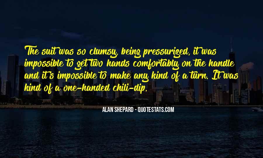 Alan Shepard Quotes #1271816