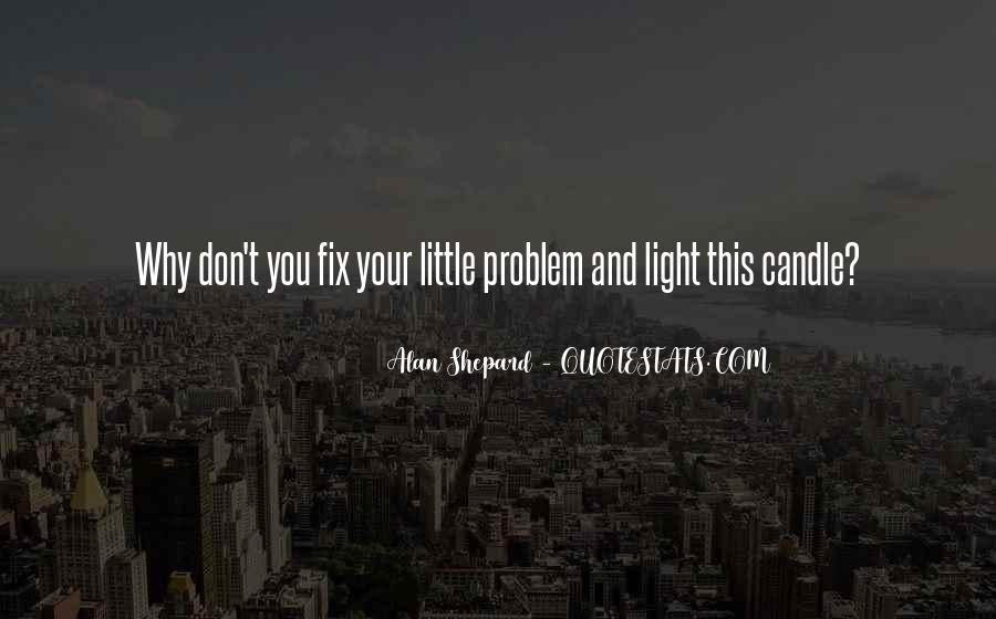 Alan Shepard Quotes #1322965