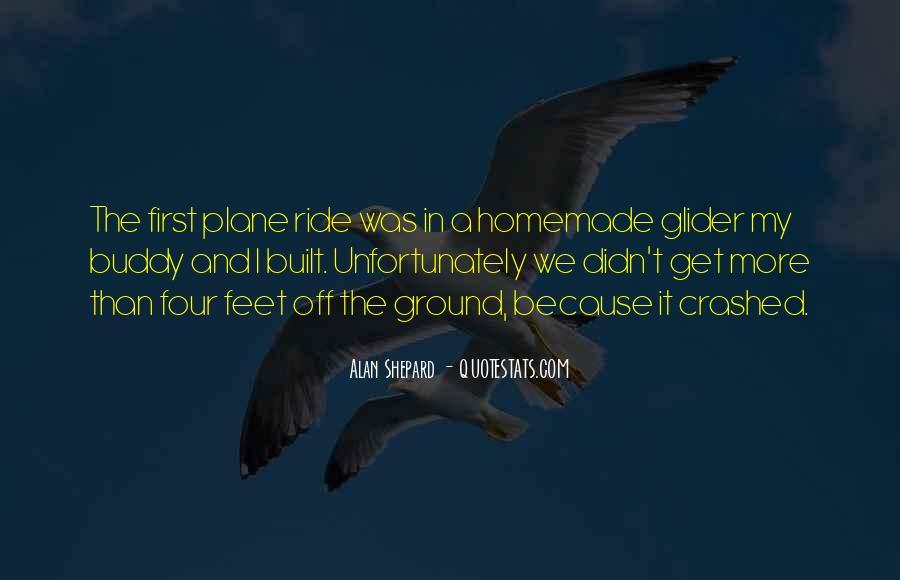 Alan Shepard Quotes #1551900