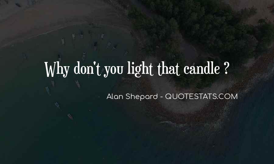 Alan Shepard Quotes #1793541