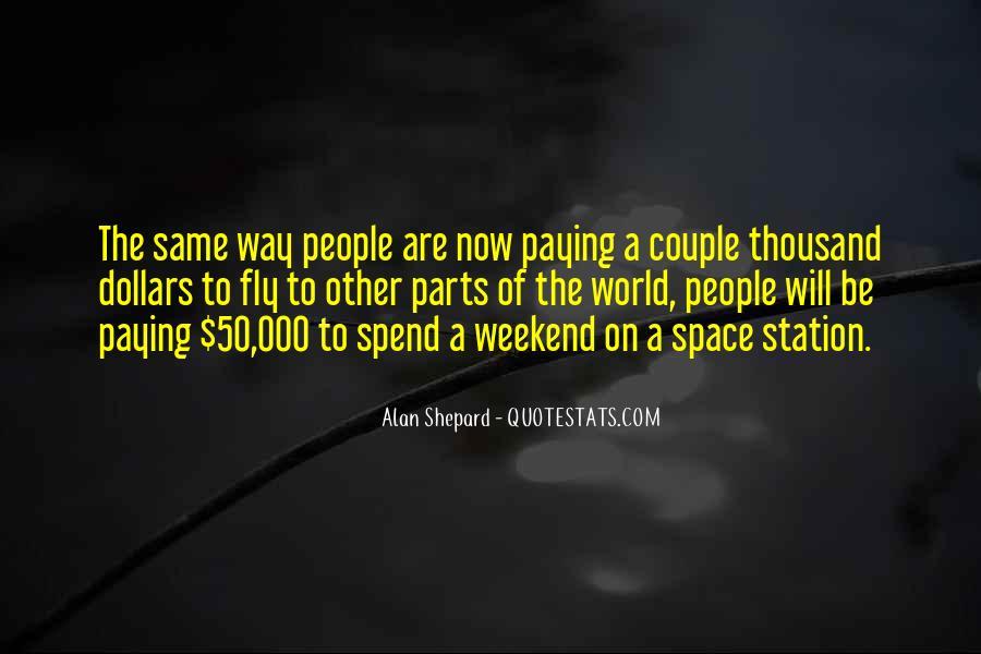 Alan Shepard Quotes #1834590