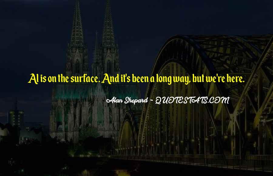 Alan Shepard Quotes #1860468