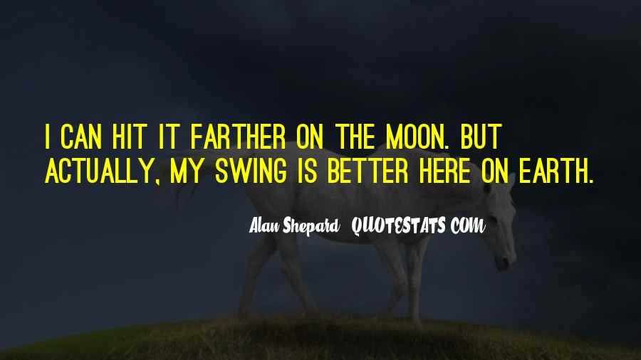 Alan Shepard Quotes #212318