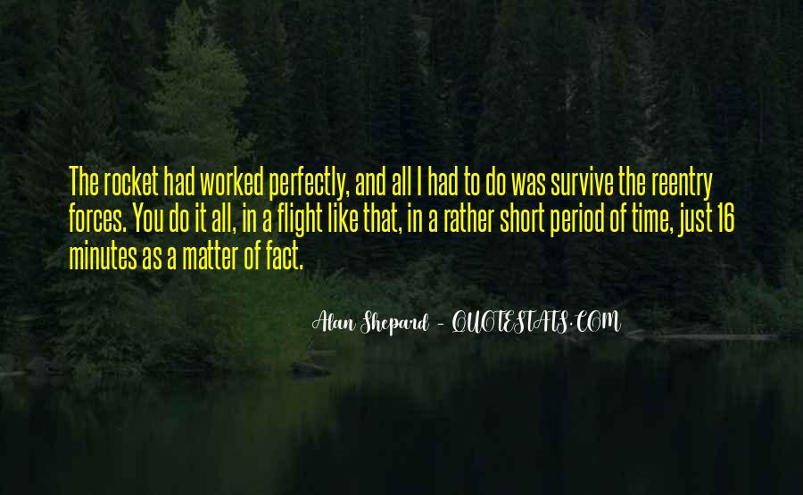 Alan Shepard Quotes #299006