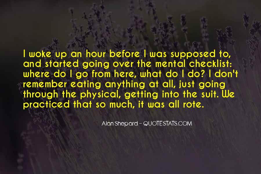 Alan Shepard Quotes #376014