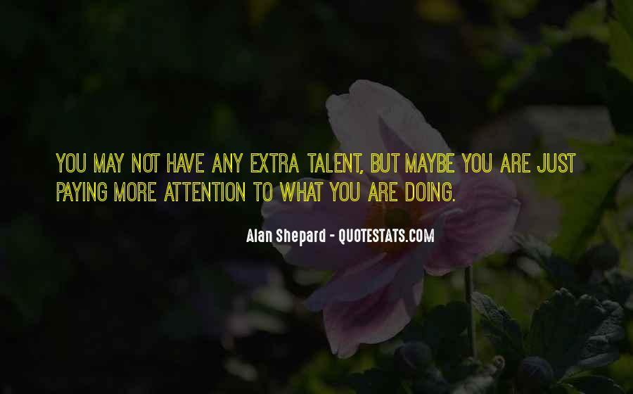 Alan Shepard Quotes #448946