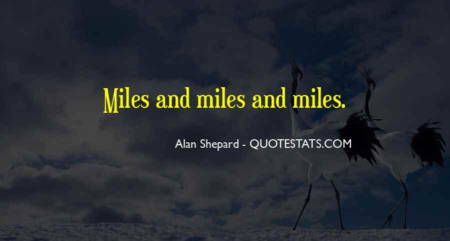 Alan Shepard Quotes #459994