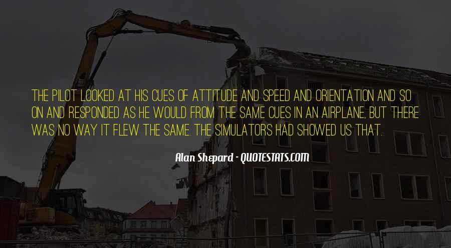 Alan Shepard Quotes #508162
