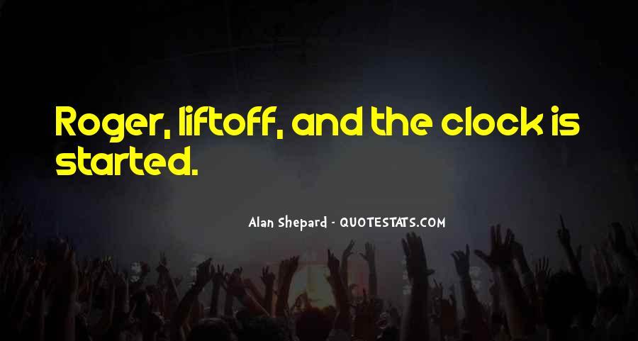 Alan Shepard Quotes #703512