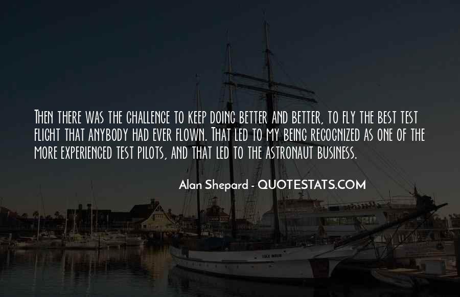 Alan Shepard Quotes #858891