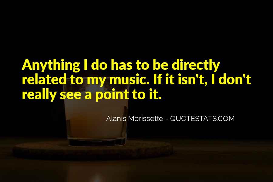 Alanis Morissette Quotes #154170