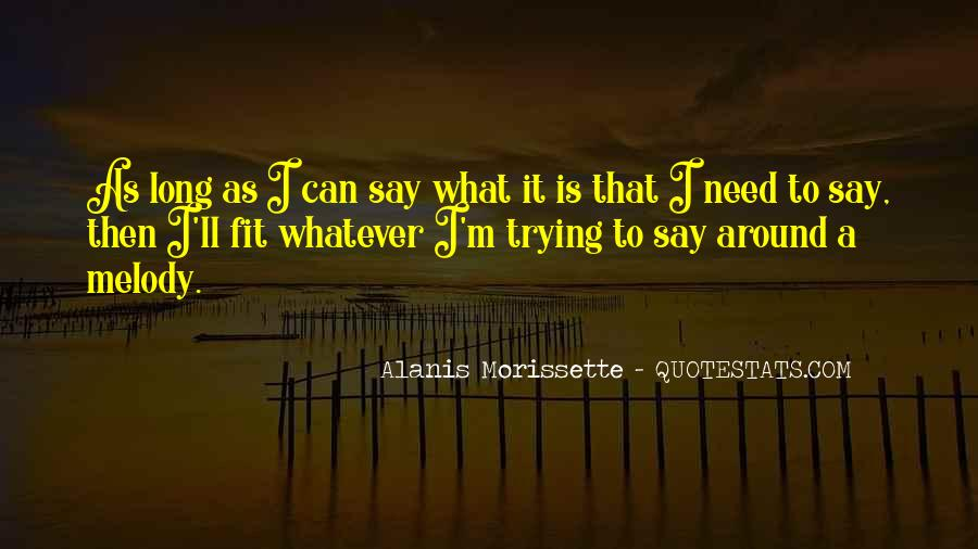 Alanis Morissette Quotes #388524