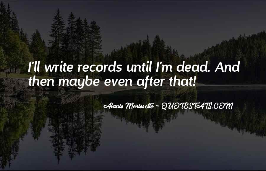 Alanis Morissette Quotes #671455