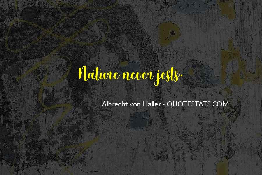 Albrecht Von Haller Quotes #427859