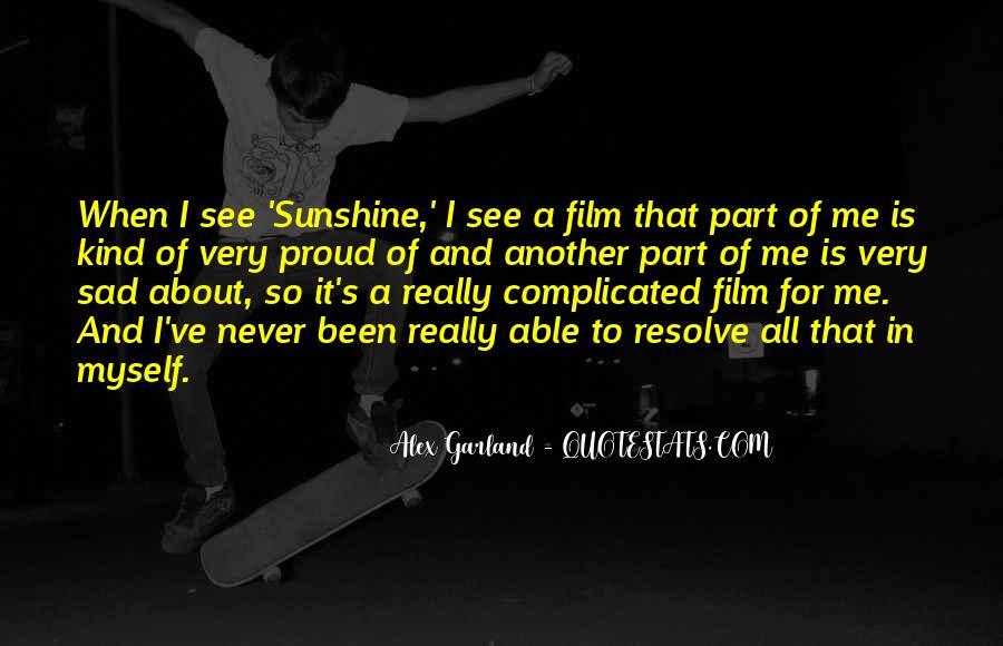 Alex Garland Quotes #1549243