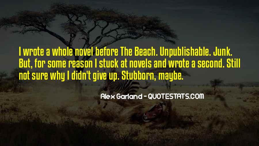 Alex Garland Quotes #1820257