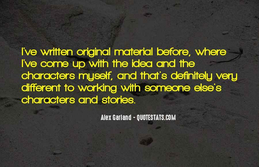 Alex Garland Quotes #81713