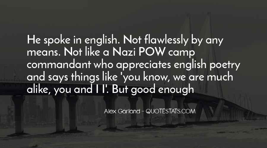 Alex Garland Quotes #986830